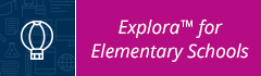 Explora for Elementary Students